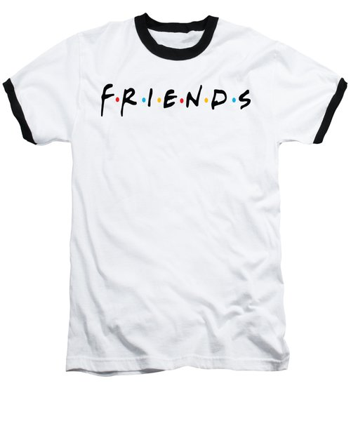 Friends Baseball T-Shirt