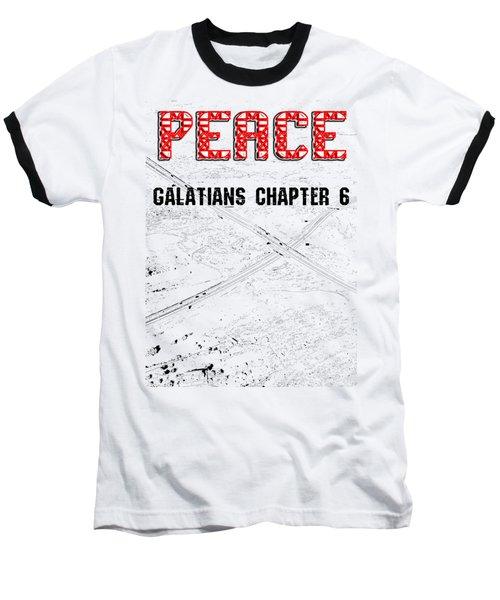Galatians Chapter 6 Baseball T-Shirt