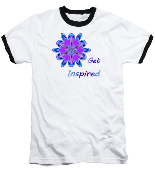 Get Inspired Baseball T-Shirt