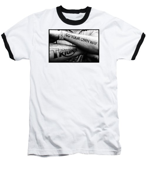 Go Your Own Way Baseball T-Shirt