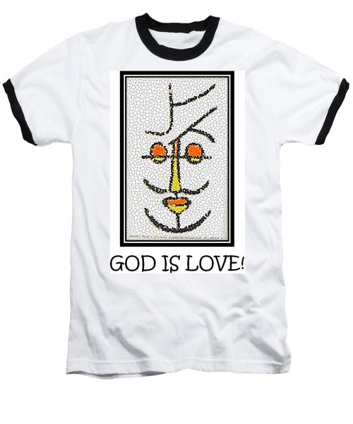 God Is Love Baseball T-Shirt