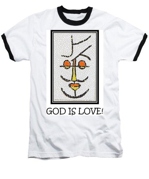 God Is Love Baseball T-Shirt