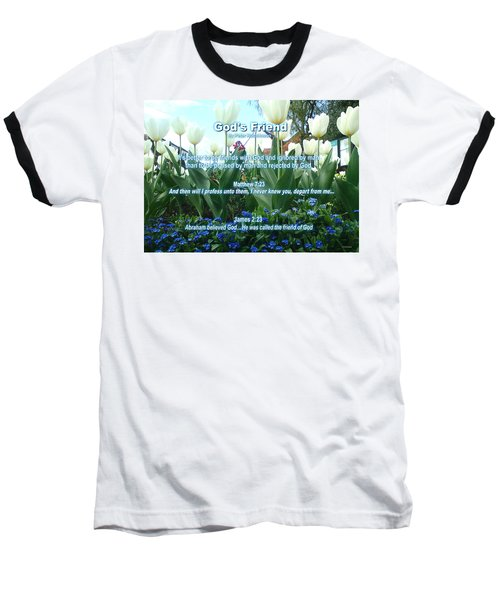 Gods Friend Baseball T-Shirt