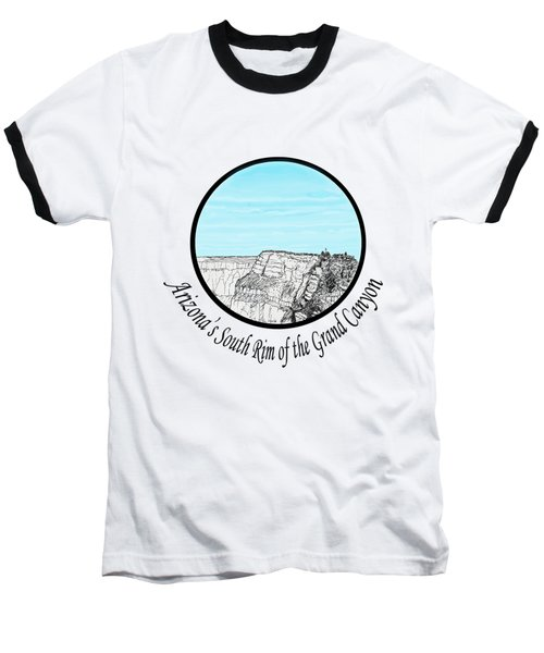 Grand Canyon - South Rim Baseball T-Shirt