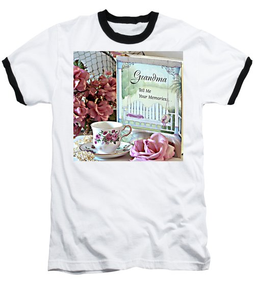 Baseball T-Shirt featuring the photograph Grandma Tell Me Your Memories... by Sherry Hallemeier