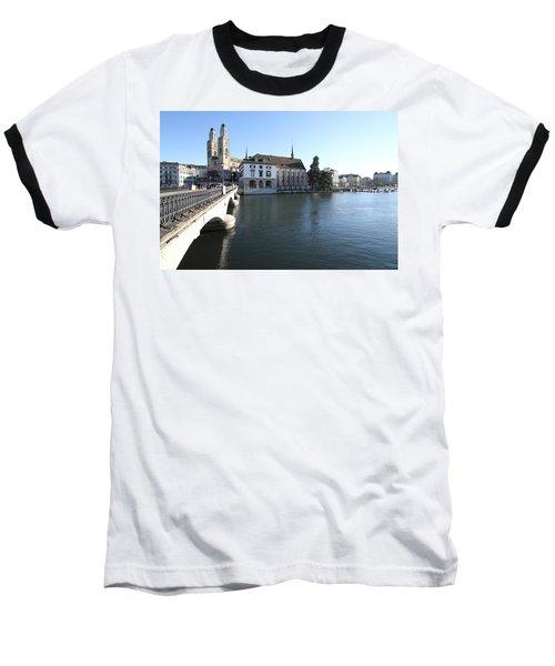 Grossmunster, Wasserkirche And Munsterbrucke - Zurich Baseball T-Shirt