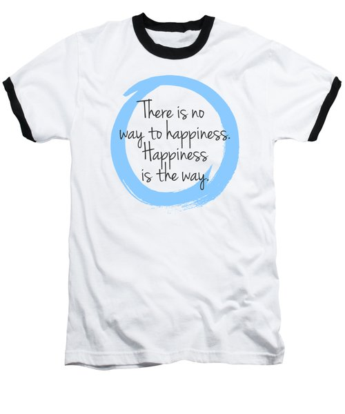 Happiness Baseball T-Shirt by Julie Niemela