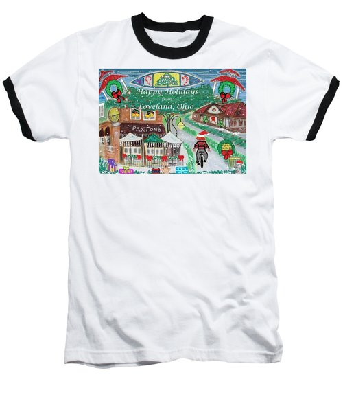 Happy Holidays From Loveland, Ohio Baseball T-Shirt by Diane Pape