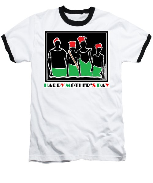 Happy Mother's Day 3 Baseball T-Shirt
