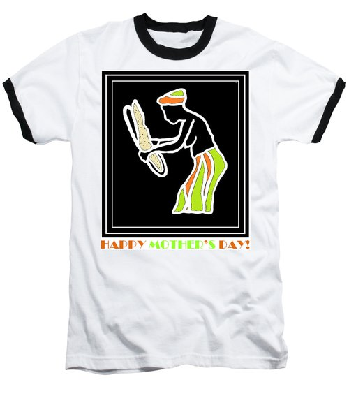Happy Mother's Day 5 Baseball T-Shirt