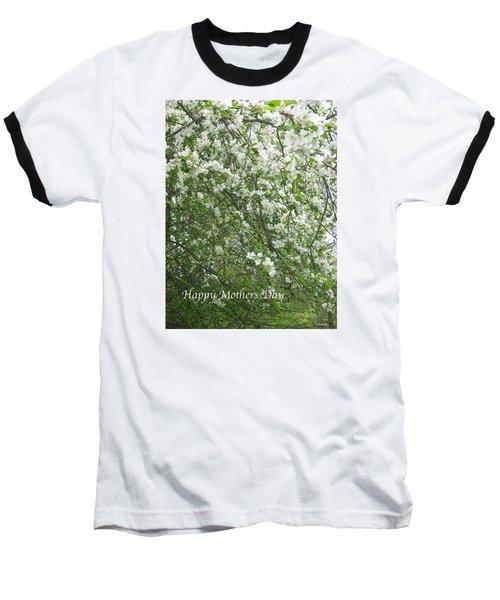 Happy Mothers Day Baseball T-Shirt