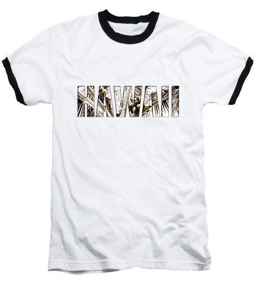 Hawaii Coconut Palm Type Baseball T-Shirt