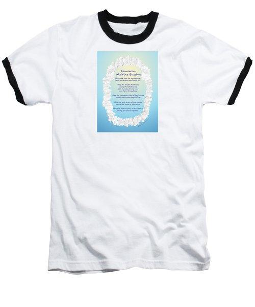 Hawaiian Wedding Blessing Baseball T-Shirt