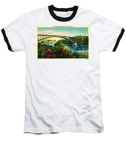 Henry Hudson Bridge Postcard Baseball T-Shirt