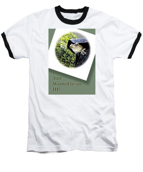 Hi There Baseball T-Shirt