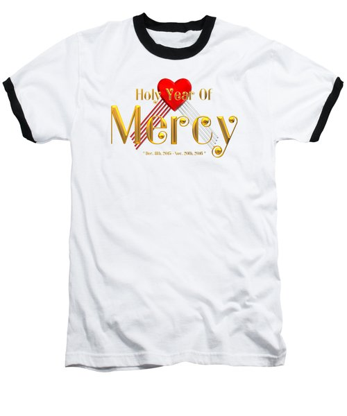 Baseball T-Shirt featuring the digital art Holy Year Of Mercy by Rose Santuci-Sofranko