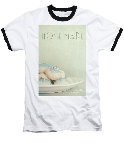 Home Made Cookies Baseball T-Shirt