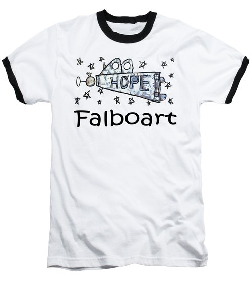 Hope T-shirt Baseball T-Shirt