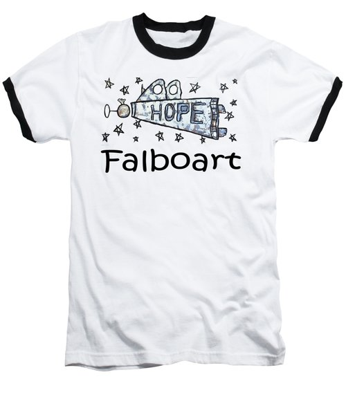Hope T-shirt Baseball T-Shirt