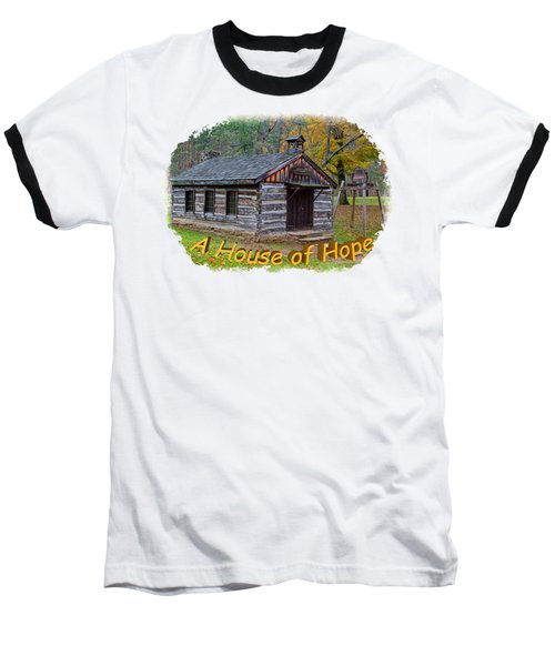 House Of Hope Baseball T-Shirt