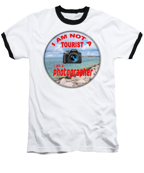 I Am Not A Tourist Baseball T-Shirt by Bob Slitzan
