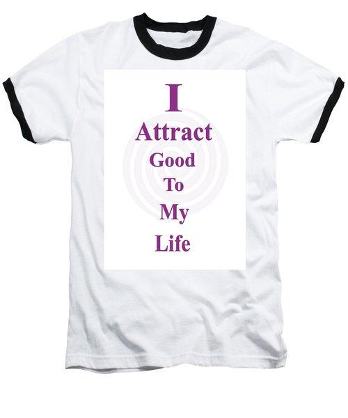 I Attract Baseball T-Shirt