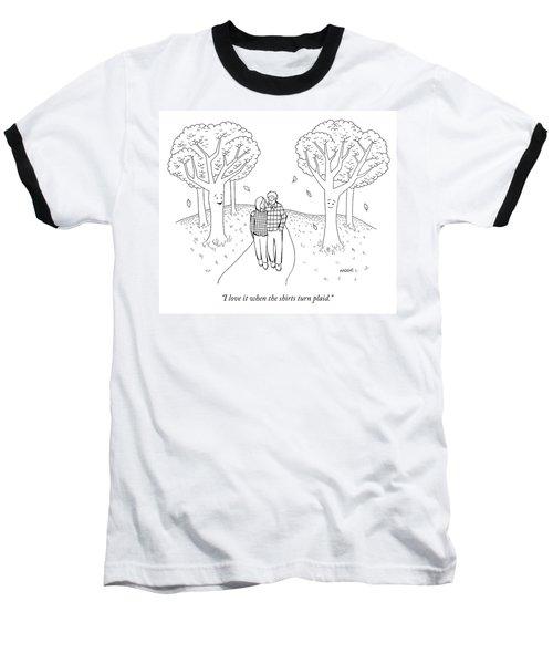 I Love It When The Shirts Turn Plaid Baseball T-Shirt