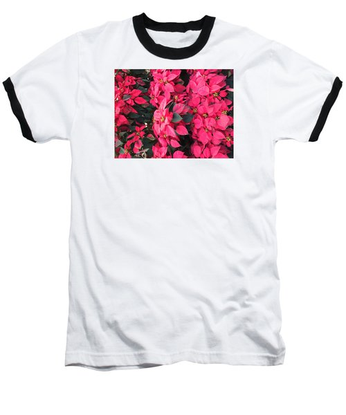 I Love Poinsettias Baseball T-Shirt by Kay Gilley