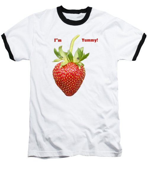 Im Yummy Baseball T-Shirt