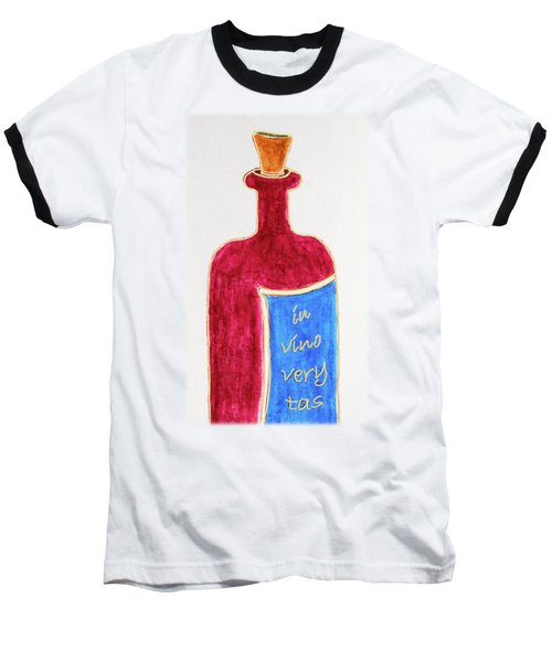 Baseball T-Shirt featuring the drawing In Vino Very Tas by Frank Tschakert