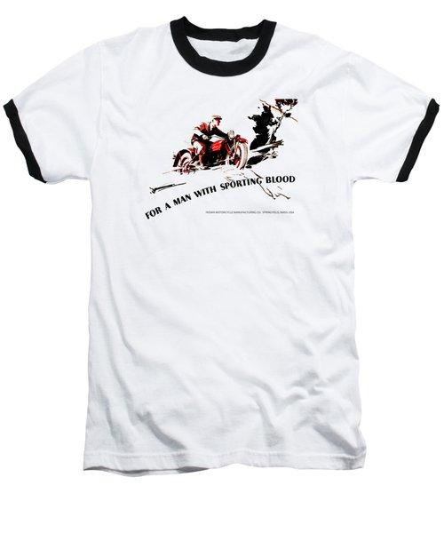 Indian Motorcycle - Sporting Blood 1930 Baseball T-Shirt by Mark Rogan