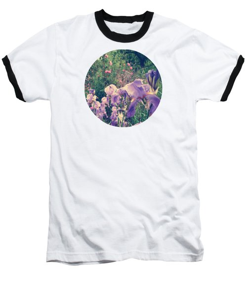 Irises And Roses In The Garden Baseball T-Shirt by Mary Wolf