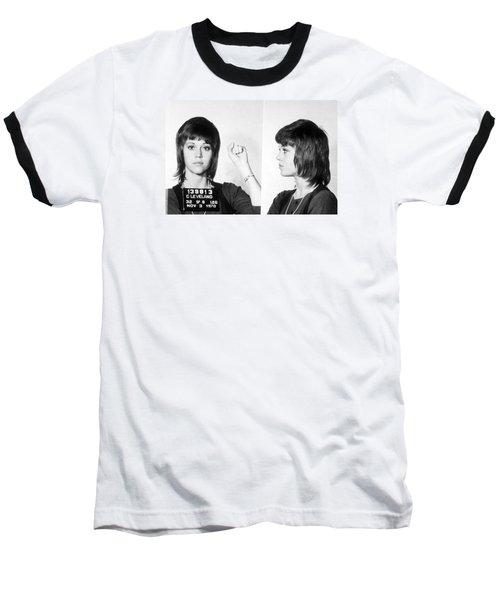 Jane Fonda Mug Shot Horizontal Baseball T-Shirt by Tony Rubino