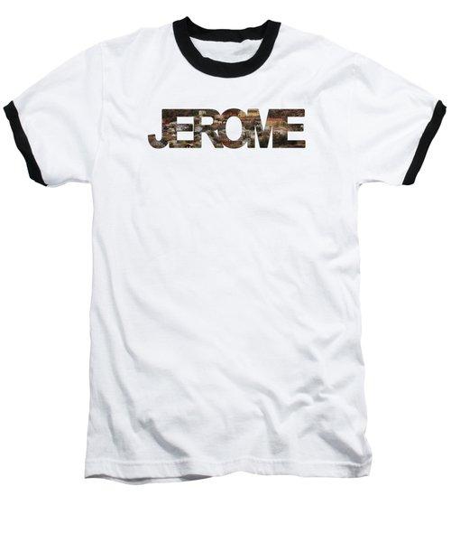 Jerome Baseball T-Shirt by Priscilla Burgers