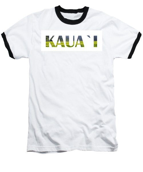 Kauai Letter Art Baseball T-Shirt