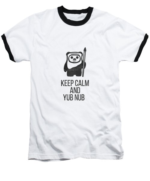 Baseball T-Shirt featuring the drawing Keep Calm And Yub Nub by Edward Fielding
