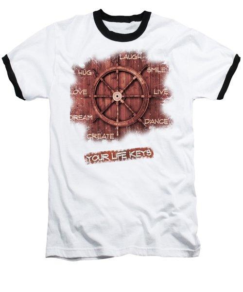 Keys To Happiness Typography On Wooden Helm Baseball T-Shirt by Georgeta Blanaru