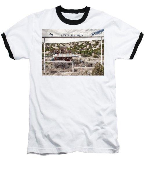 Kickin Ass Ranch Baseball T-Shirt by Robert FERD Frank