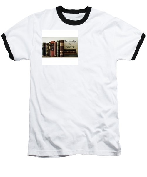 Knowledge Is Power Baseball T-Shirt by Patricia E Sundik