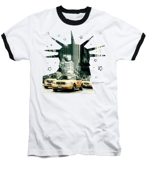Lady Liberty And The Yellow Cabs Baseball T-Shirt
