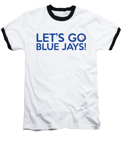 Let's Go Blue Jays Baseball T-Shirt