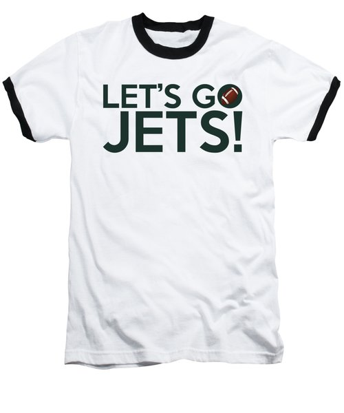 Let's Go Jets Baseball T-Shirt