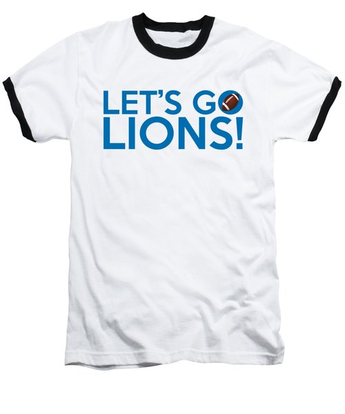 Let's Go Lions Baseball T-Shirt