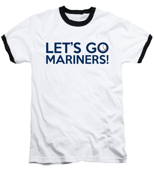 Let's Go Mariners Baseball T-Shirt