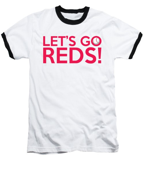 Let's Go Reds Baseball T-Shirt