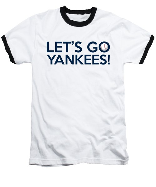 Let's Go Yankees Baseball T-Shirt
