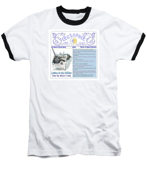 Real Fake News Letters To The Editor Baseball T-Shirt