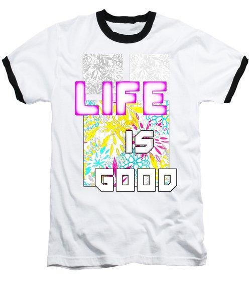 Life Is A Gift Baseball T-Shirt