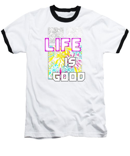 Life Is A Gift Baseball T-Shirt
