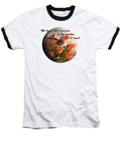Life's Garden Baseball T-Shirt